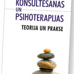 """12 oktobrī: grāmatas """"Konsultēšanas un psihoterapijas teorija un prakse"""" atvēršanas svētki"""